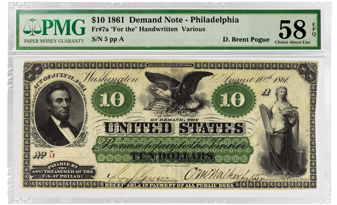 Pogue Collection, 1861 Fr#7a $10 Demand Note, PMG 58 EPQ Front